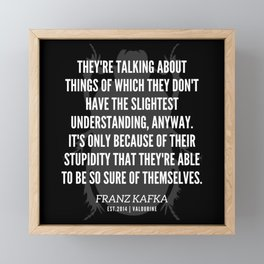 60   |  Franz Kafka Quotes | 190517 Framed Mini Art Print