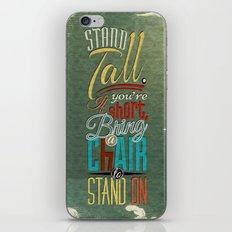 Stand Tall. iPhone & iPod Skin