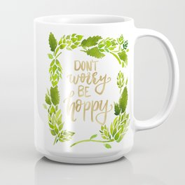 Don't worry be hoppy (green and gold palette) Coffee Mug