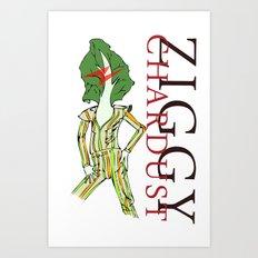 Ziggy Chardust Art Print
