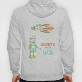 Robots from Outer space Hoody