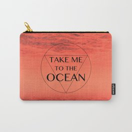 TAKE ME TOO ... Carry-All Pouch