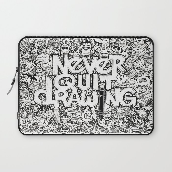 Never Quit Drawing Laptop Sleeve