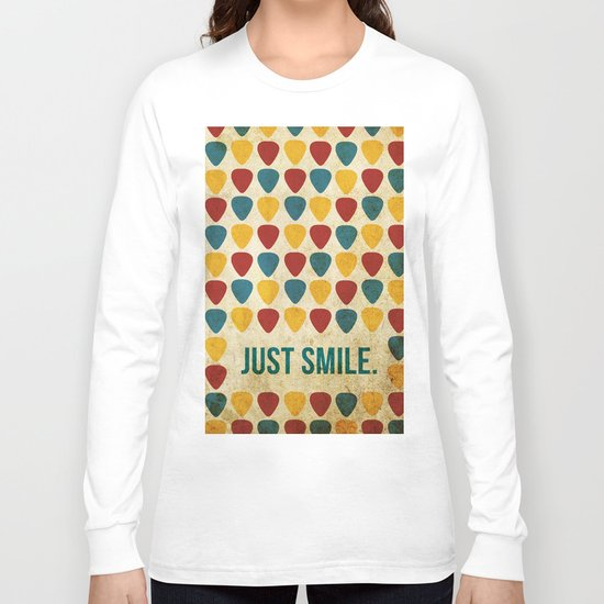 Just Smile. Long Sleeve T-shirt