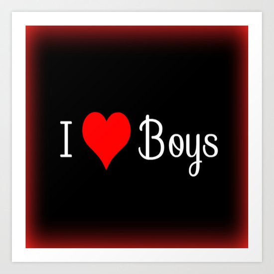 I (Heart) Boys Art Print