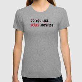 Scream: Do you like scary movies? T-shirt