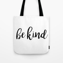 Be Kind Tote Bag