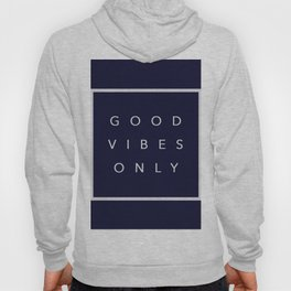 Good vibes only new shirt art vibe love cute hot 2018 style fashion sticker iphone cover case skin m Hoody