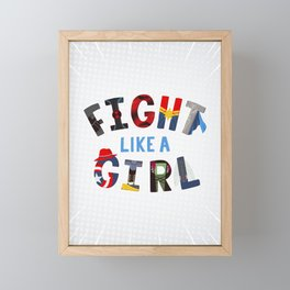Fight Like A Girl - Superhero Women Framed Mini Art Print