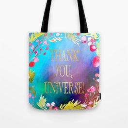 Thank You, Universe! Tote Bag