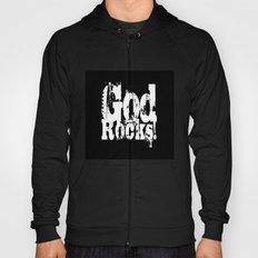 God Rocks in distressed times! Hoody