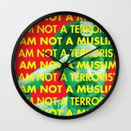 Not a Muslim, not a Terrorist Wall Clock