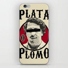 Plata O Plomo? iPhone & iPod Skin