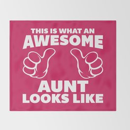 Awesome Aunt Funny Quote Throw Blanket