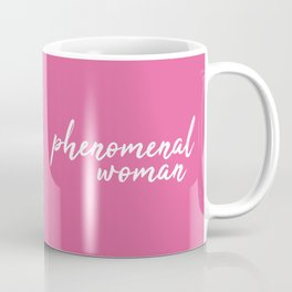 Phenomenal woman Coffee Mug