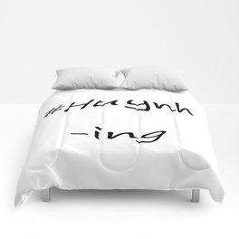 #Huynh-ing Comforters