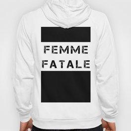 FEMME FATALE - WHITE Hoody