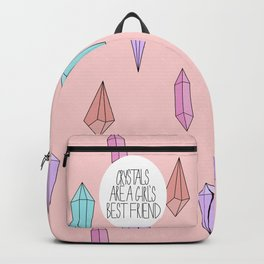 Crystals are a girl's best friend Backpack