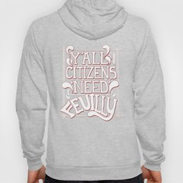 Y'all Citizens Need Feuilly Hoody