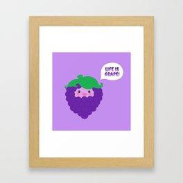 Life is Grape!  Framed Art Print