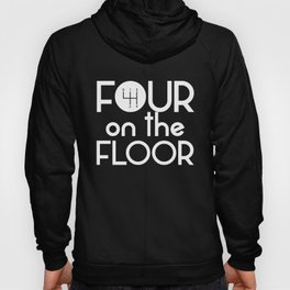 Four on the Floor Gear Shift Standard Manuals Hoody