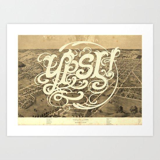 Ypsi! Art Print