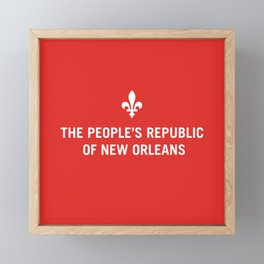 The People's Republic of New Orleans Framed Mini Art Print