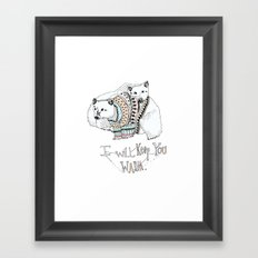 i will keep you warm Framed Art Print
