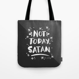 Not Today, Satan – White Ink on Black Tote Bag