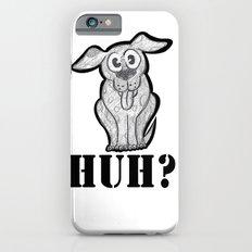 huh? Slim Case iPhone 6s