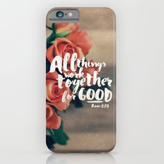 All Things Work Together For Good (Romans 8:28) iPhone 6 Slim Case