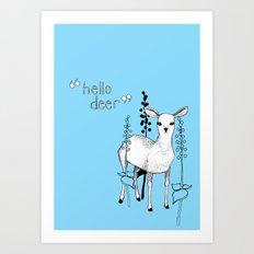 hello deer! Art Print