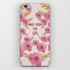 Make Room for Love iPhone & iPod Skin