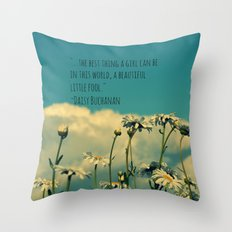 A Beautiful Little Fool Throw Pillow