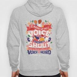 Raise Your Voice Hoody