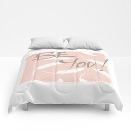 Be You! #society6 #motivational Comforters