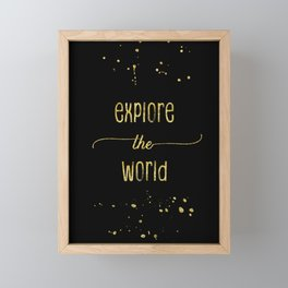 TEXT ART GOLD Explore the world Framed Mini Art Print