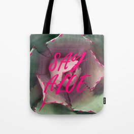 Say Aloe Tote Bag