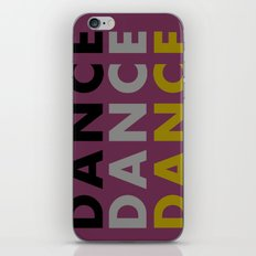 Dance Until You're Dead or Deceased iPhone & iPod Skin