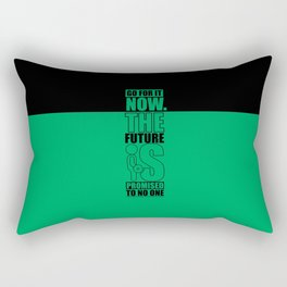 Lab No. 4 - Go For It Now The Future Is Promised To No One Gym Motivational Quotes Poster Rectangular Pillow