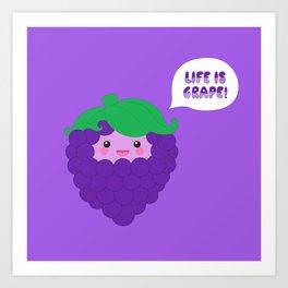 Life is Grape! (in dark purple) Art Print