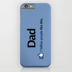 I Like Dad Slim Case iPhone 6s