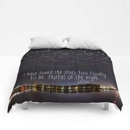 I have loved the stars too fondly... Comforters