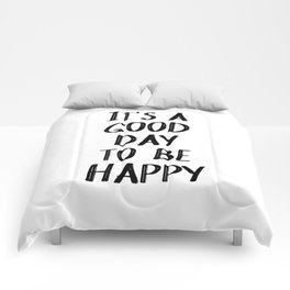 It's a Good Day to Be Happy II Comforters
