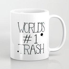 World's #1 Trash Coffee Mug