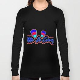 Me So corney Colorful Long Sleeve T-shirt