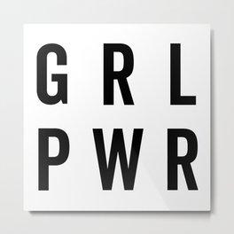 GRL PWR / Girl Power Quote Metal Print