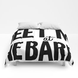 Meet Me At The Barre Comforters