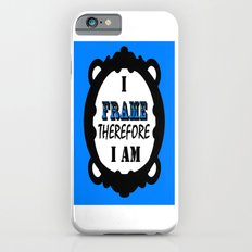 I Frame.... iPhone 6s Slim Case