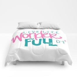 WonderFULL Life Comforters